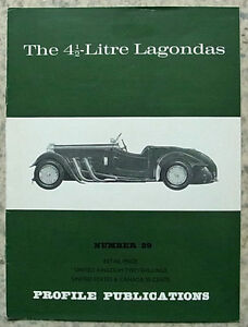 The 4 ½ LITRE LAGONDAS Car Profile Publications No 29