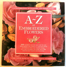 A-Z of Embroidered Flowers step by step instruction book