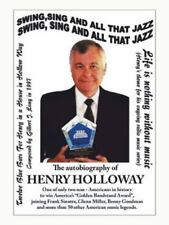 Swing, Sing and All That Jazz: The Autobiography of Henry Holloway, printed, Hol