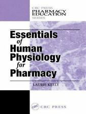 Essentials of Human Physiology for Pharmacy Pharmacy Education Series