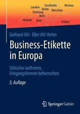 Business-Etikette in Europ by Gerhard Uhl and Springer (2012, Paperback)