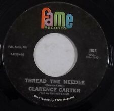 soul funk 45 CLARENCE CARTER Thread The Needle FAME 1013
