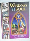 Windows for the Soul : Ecclesiastic Stained Glass by Ron Bovard (2001,...