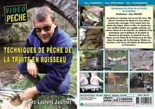 Techniques de pêche de la truite en ruisseau avec Laurent Jauffret - Pêche de la