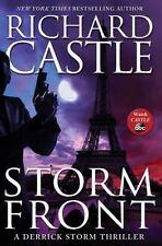 Storm Front Richard Castle Derrick Storm Thriller 1st Edition Hardcover