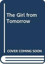 The Girl from Tomorrow by Shirrefs, Mark Paperback Book The Cheap Fast Free Post