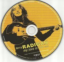 TERRY RADIGAN My Love is real  PROMO Radio DJ CD Single 2000 USA MINT