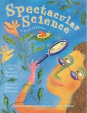 Spectacular Science : A Book of Poems (2002, Picture Book)