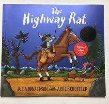 THE HIGHWAY RAT - JULIA DONALDSON HAND SIGNED BOOK AUTOGRAPHED NEW