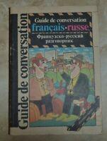 GUIDE DE CONVERSATION FRANCAIS RUSSE ФРАНЦУЗСКО РУССКИЙ РАЗГОВОРНИК  (KR)