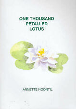 One Thousand Petalled Lotus by Annette Noontil (Paperback, 2003)