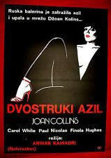 NUTCRACKER 1984 SEXY JOAN COLLINS CAROL WHITE RUSSIAN BALLET EXYU MOVIE POSTER