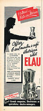 PUBLICITE ADVERTISING 045  1956  ELAU   moulin a café éléctrique ROBOT STANDARD