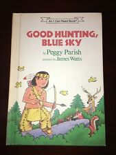 HC Children's Good Hunting, Blue Sky (An I Can Read Book) 1988 Parish, Peggy