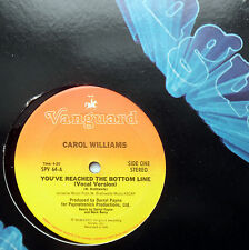 "CAROL WILLIAMS you've reached the bottom line VANGUARD disco funk soul 12"" #104"