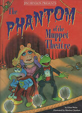 The Phantom of the Muppet Theatre.  Jim Henson.