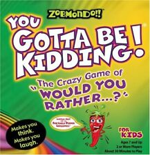 Zobmondo!! You Gotta Be Kidding For Kids by Zobmondo NEW