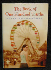 Schumacher, Julie.  The Book of One Hundred Truths.  Signed, First Edition