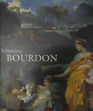 SéBASTIEN BOURDON 1616-1671, J. Thuillier, Réunion des Musées Nationaux, 2000