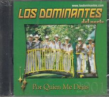 Los Dominantes Del Norte Por Quien Me Dejas CD New Nuevo sealed