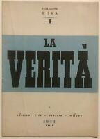 """RSI """"LA VERITÀ"""" Libro Edizioni Erre Venezia Milano 1944 XXII° Rep. Soc. Italiana"""