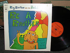 BIG BROTHER AND THE HOLDING COMPANY - BE A BROTHER  LP UK PRESS EX