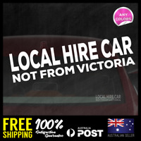 LOCAL HIRE CAR NOT FROM VICTORIA - Pandemic JDM Sticker Vinyl Decal 195x47mm