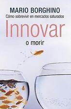 Innovar o morir (Spanish Edition)-ExLibrary