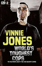 World's Toughest Cops: On the Front Line of the War against  by Vinnie Jon - HB