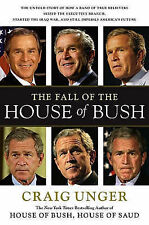 The Fall of the House of Bush - Craig Unger - George Bush USA Politics Biography