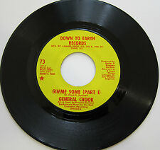 GENERAL CROOK: Gimme Some (Parts 1 and 2) - M- Funk on Down to Earth