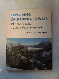Exploring California Byways VI Owens Valley By Russ Leadabrand 1972