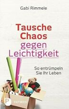 Tausche Chaos gegen Leichtigkeit - Gabi Rimmele - 9783843606387 PORTOFREI