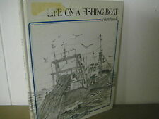 Life on a FISHING Boat/ Huck  Scarry/ hardback/ art/ history/ 1983