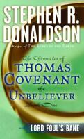 Lord Foul's Bane (The Chronicles of Thomas Covenant the Unbeliever, Book 1) by