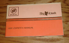 Original 1986 Buick Skyhawk Owners Operators Manual 86