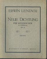 Erwin Lendvai ~ Neue Dichtung ~ für Männerchor a cappella - Heft 1