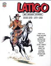Latigo Book 1: 1979-1980     Stan Lynde    1st Print    1991