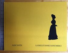 SIGNED Alec Soth La Belle Dame Sans Merci English Edition of 375