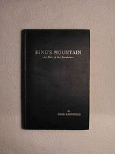 King's Mountain An Epic Of The Revolution History Pictures Poem Hugh Carpenter