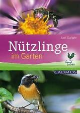 Nützlinge im Garten von Axel Gutjahr (2008, Taschenbuch)