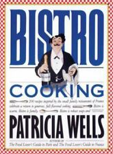 Bistro Cooking by Patricia Wells (1989, Paperback)