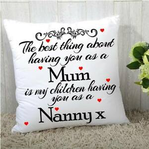 """LOVELY PERSONALISED MOTHERS DAY THE BEST THING CUSHION MUM NANNY 16""""x16"""""""