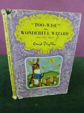 Too Wise the Wonderful Wizard Enid Blyton First Edition 1951