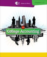 College Accounting, Chapters 1-27 by Robert W. Parry and James A. Heintz...
