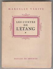Les contes de l'étang Marcelle vérité 1946 édition originale numérotée