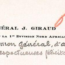 Général J. Giraud Commandant Première Division Nord Africaine