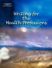 Math and Writing for Health Science: Writing for the Health Professions by Karl