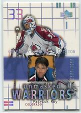 2001-02 UD Mask Collection 175 Patrick Roy UW 503/1250 Unmasked Warriors