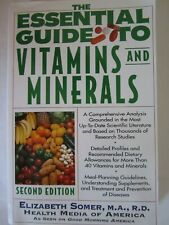 The Essential Guide to Vitamins and Minerals: Second Edition by Elizabeth Somer